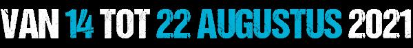 Van 15 tot 23 augustus 2020